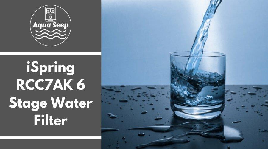 iSpring RCC7AK 6 stage reverse osmosis water filter