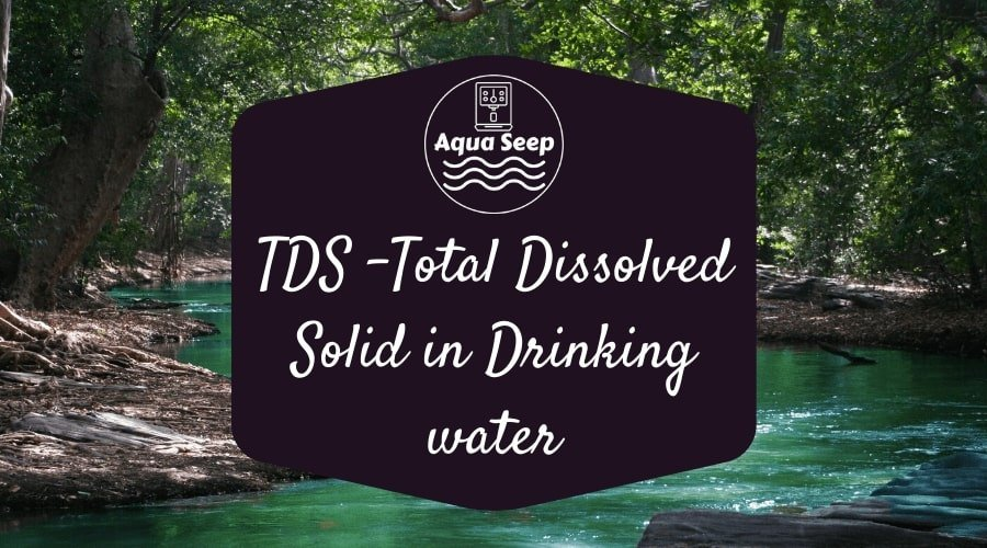 TDS (Total Dissolved Solids) in drinking water
