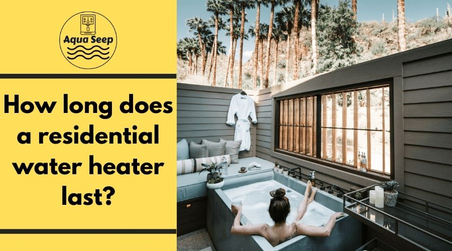 How long does a residential water heater last_-min