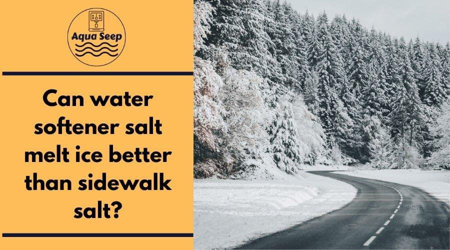 Can water softener salt melt ice better than sidewalk salt-min